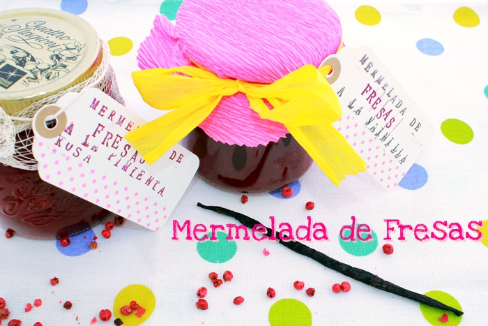 Mermelada de fresas casera, a la pimienta rosa o a la vainilla… tu eliges!